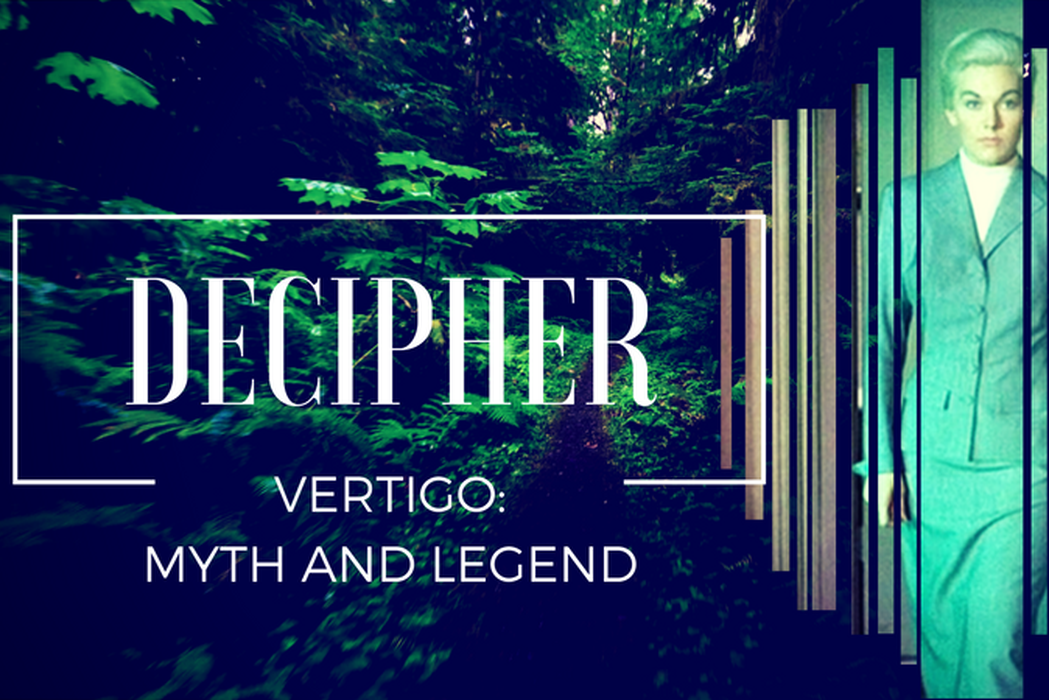 Let's Decipher VERTIGO: Myth & Legend (Video)